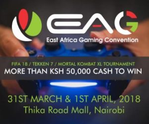 East Africa Gaming Convention (EAGC) @ THIKA ROAD MALL (TRM)